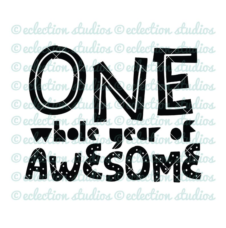 One Whole Year of Awesome first birthday boy shirt design SVG image 0