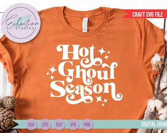 Retro Halloween SVG, Hot Ghoul Season SVG for Halloween, Fall, Spooky Season, Ghouls SVG, October svg,  Halloween Shirt svg, commercial use