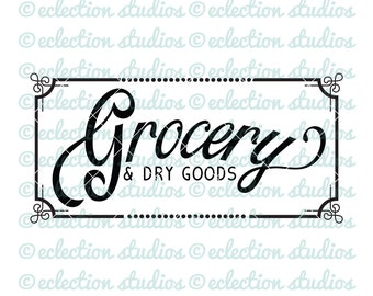 Grocery SVG, farmhouse svg, wood sign svg, grocery sign, kitchen pantry country wood sign cut file, commercial use, svg, dxf, eps, png, jpg