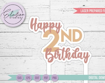 Second Birthday Cake Topper SVG Laser or Paper Cut file, 2nd birthday cake topper, layered cake topper file for craft or laser cutters