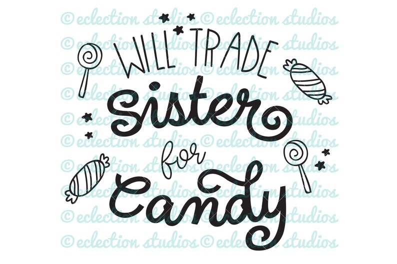 Halloween SVG Will Trade Sister for Candy SVG baby halloween image 0