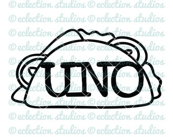 Uno Taco SVG, First Fiesta Cake Topper svg, Cinco de Mayo, Taco Tuesday, SVG, DXF, eps, jpg, png for silhouette/cricut die cutting machine