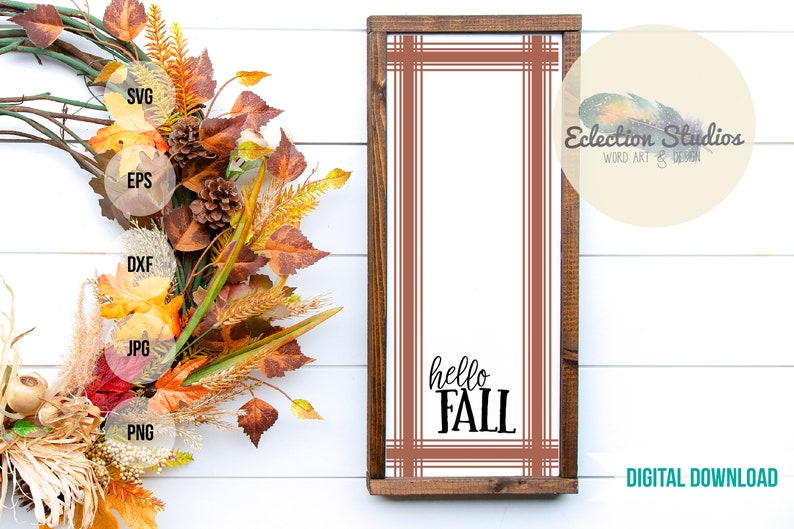 Fall palid SVG Fall SVG 12x24 vertical Hello Fall tartan image 0