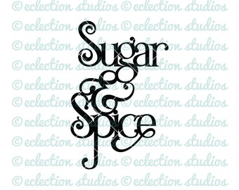 Sugar and Spice, baby shower svg, baby svg, baby girl shower, cake topper SVG file, cut file silhouette or cricut, svg, dxf, commerical use