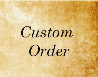 Custom order for Jacob