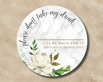 """Coaster / Drink Shield """"Please don't take my drink"""" round coaster for personalizing"""