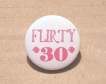 Birthday Badge 30th Gift Thirtieth Thirty Woman Age Badges Party 40 50