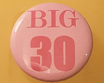 30th Birthday Gift Badge Buttons Thirtieth Badges Cards Female Happy