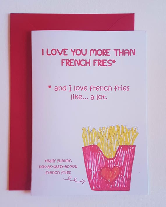 I Love You Card Birthday Cards Food French Fries