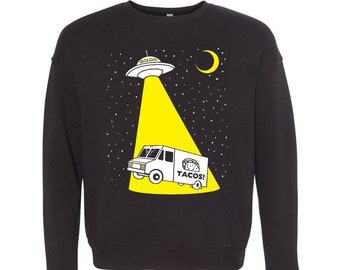 Taco Truck Abduction - Unisex Mens Womens Sweatshirt Awesome Funny Sweater Longsleeve Black Fleece UFO Alien Tacos Spaceship Beam SciFi