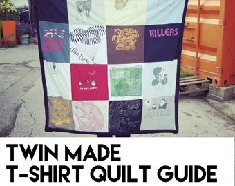 Twin Made T-Shirt Quilt Guide - Fully Illustrated - Clear Guide - Tips - Instant Download - PDF