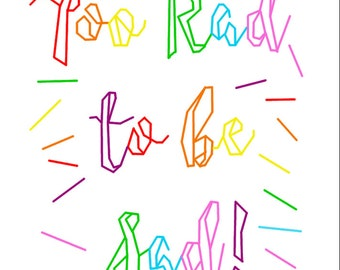 Too rad to be Sad! Colourful Rainbow Back Stitch Embroidery Pattern. PDF Instant Download. Perfect for Beginners/Quick Stitch