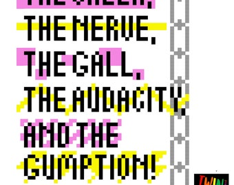 The Cheek, The Nerve, The Gall, The Audacity and The Gumption - Tayce - UK Drag Race - Cross Stitch Pattern - Instant Download