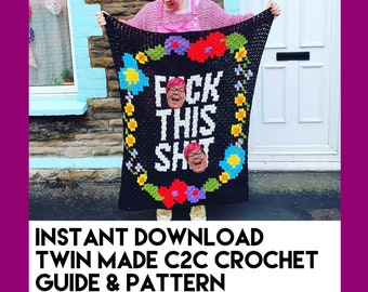 F!ck This Shi!t - C2C Crochet Guide and Pattern - Instant Download  - Mature Contents