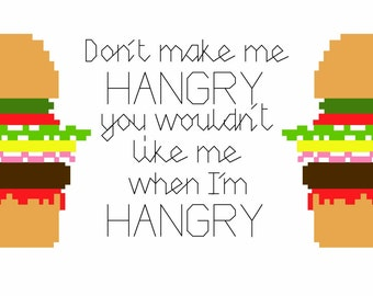 Hulk inspired Hungry + Angry = Hangry & Burger Cross Stitch Pattern with Back Stitch Detail. PDF. Learn a craft. Beginner/Intermediate.