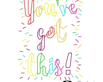 You've Got This! Colourful Rainbow Back Stitch Embroidery Pattern. PDF Instant Download. Perfect for Beginners/Quick Stitch