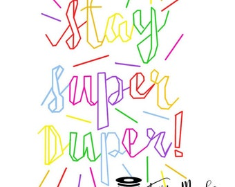 Stay Super Duper! Colourful Rainbow Back Stitch Embroidery Pattern. PDF Instant Download. Perfect for Beginners/Quick Stitch