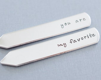 Personalized Collar Stays - you are my favorite - Custom Hand stamped Collar Stays