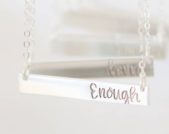 Enough Bar Necklace - Sterling, 14kt Gold Fill, Rose Gold - Custom Stamped Bar Necklace