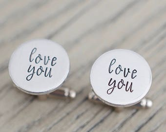 Love You Cufflinks - Personalized Cufflinks - Gift for him, men, groom, dad, wedding