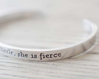 She is Fierce Bracelet - And though she be but little, she is fierce Cuff - Skinny 1/5 inch