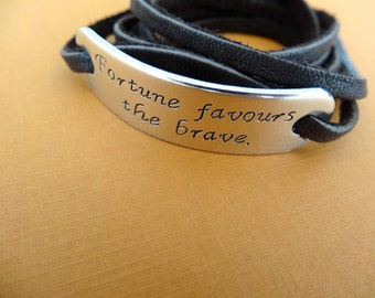 Personalized Bracelet - Fortune Favors the Brave - Latin Proverb - Leather wrap