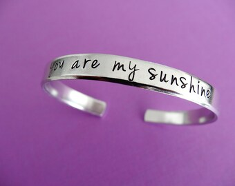 You Are My Sunshine Bracelet - Personalized Bracelet - Hand stamped aluminum cuff