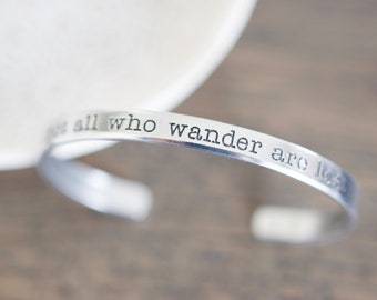 Not all who wander are lost Bracelet - Skinny 1/5 inch