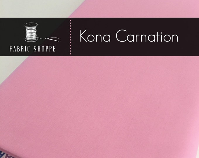 Kona cotton solid quilt fabric, Kona CARNATION 141, Kona fabric, Solid fabric Yardage, Kaufman, Pink fabric, Choose the cut