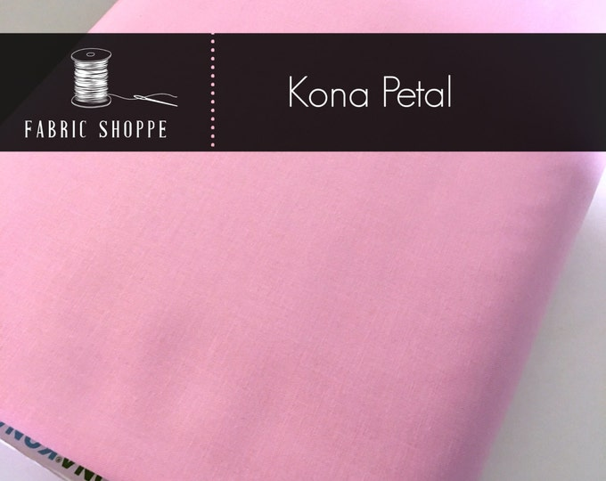 Kona cotton solid quilt fabric, Kona Petal 143, Pink fabric, Solid fabric Yardage, Kaufman, Cotton fabric, Choose the cut