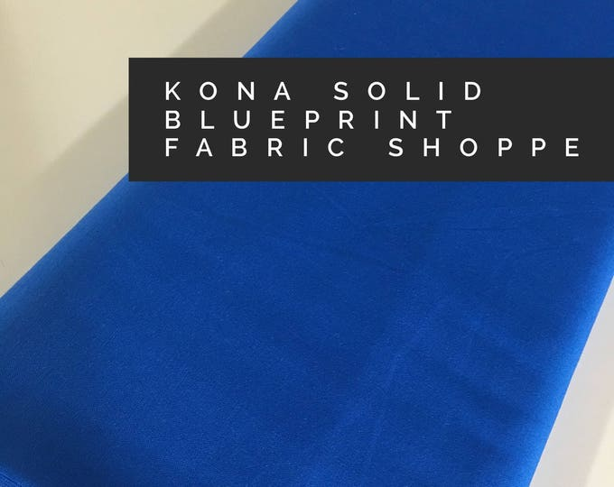 Kona cotton solid quilt fabric, Kona BLUEPRINT 1848, Solid fabric Yardage, Kaufman, Quilting Cotton fabric, Choose the cut