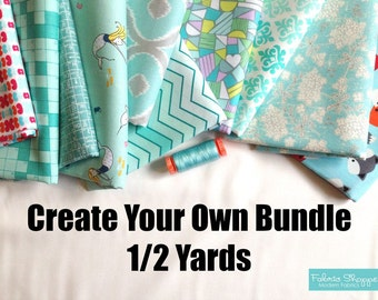 Create Your Own Custom Fabric Shoppe Fabric Bundle. 1/2 Yard Bundle- You Choose The Amount. Free Shipping Available