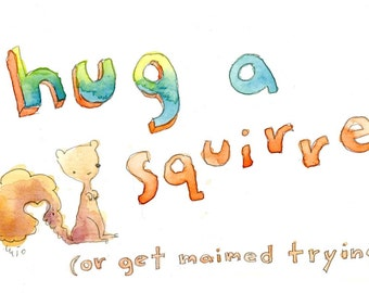 Hug a Squirrel (greeting cards)