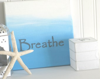 Pilates Art, Breathe Sign, Zen Artwork, Yoga Studio Decor, Just Breathe, Anxiety Art