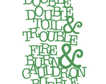Double Double Toil and Trouble Cut File (zip folder with .svg, .dxf, .png, .pdf, and .studio3 files)