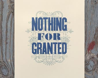 Nothing For Granted letterpress poster