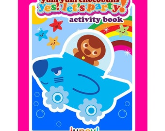 Yum Yum Chocobuns Yes! Let's Party! Activity Book