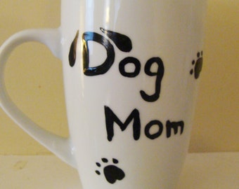 Dog Mom Mug Hand Painted
