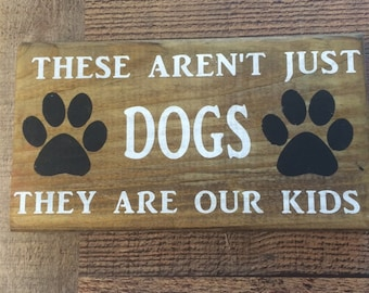 Wood Sign, Pet Lovers, Housewarming Gift, Hand Stenciled  , Hand Painted Sign, Dog Lovers Sign, Pet Sign, Rustic, Primitive, Funny Sign