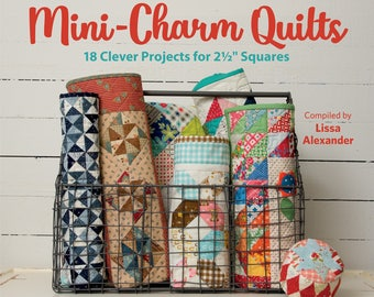 Mini Charm Quilts Book by Moda All-Stars B1446T