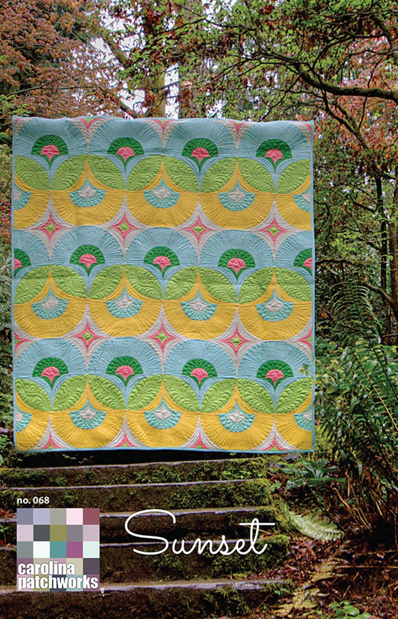Sunset Quilt Pattern by Carolina Patchwork CP 068