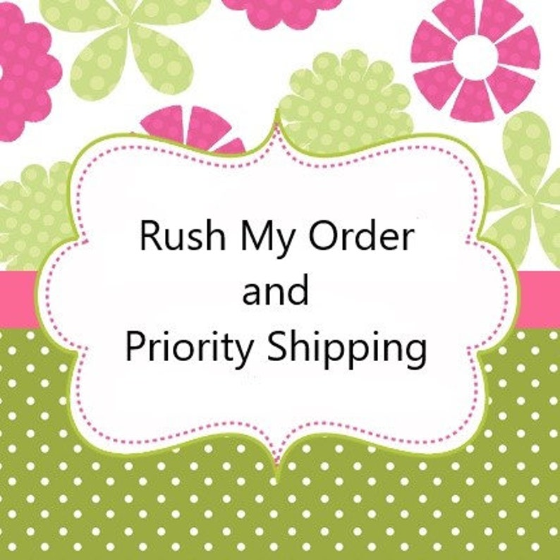 Rush My Order  Bump Up in Line  Upgrade to Priority Shipping image 0