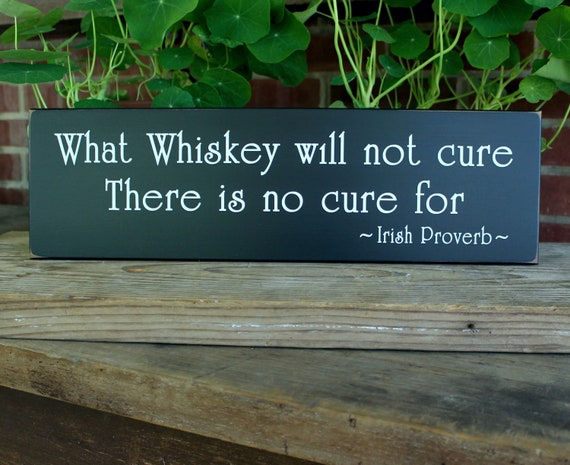 What Whiskey Will Not Cure There Is No Cure For ~Irish Proverb~ Dictionary Print