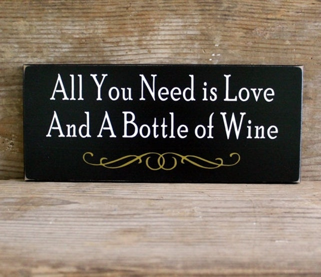 All You Need is Love and Wine Sign Wood Wall Decor Wine Saying | Etsy