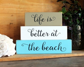 Beach Sign, Life is Better at the Beach Shelf Sitter Blocks, Beach Cottage, Stacking Blocks, Coastal Decor, Beach Decor