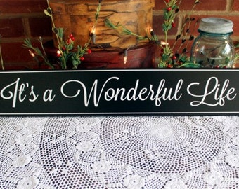 It's A Wonderful Life Wood Sign Wall Decor Family Saying Handcrafted Holiday Signs