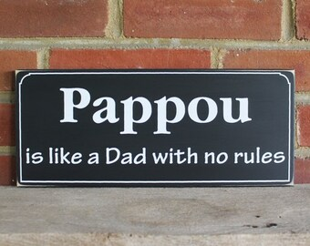 Pappou is like a Dad Wood Sign Greek Grandfather Saying Wall Decor Father's Day Sign