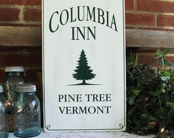 Columbia Inn Christmas Sign Wood  Holiday Decor Pine Tree, Vermont Holiday Sign White Christmas Handcrafted
