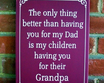 Grandpa Only Thing Better Wood Sign Wall Decor Grandfather Plaque