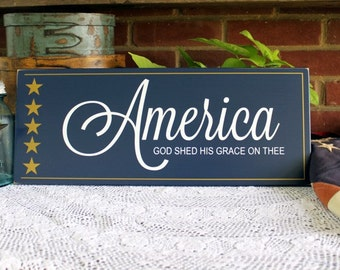 Wood Sign Patriotic America Wall Decor 4th of July God Shed His Grace on Thee